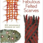 fabulous-felted scarves